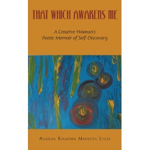 That Which Awakens Me - my creative memoir