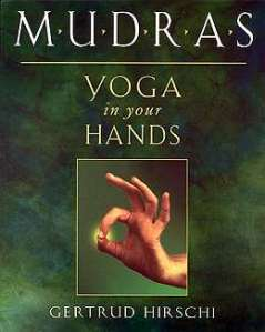 Mudras is one of my favorite yoga books