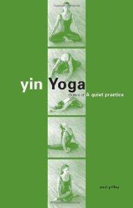 Yin Yoga by Paul Grilley