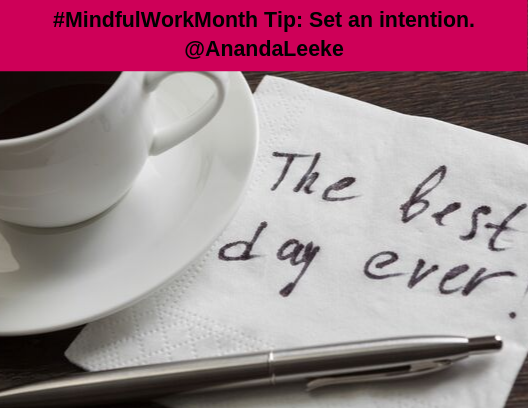 MindfulWorkTip-SetAnIntention